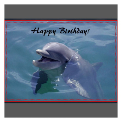 Smiling-Dolphin-Happy-Birthday-Greeting-Card-600x600[1]